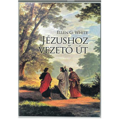 ellen-g-white-jezushoz-vezet-ut
